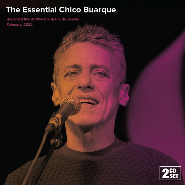 The Essential Chico Buarque