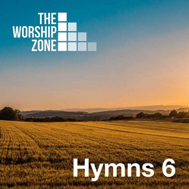 The Worship Zone - The Worship Zone Hymns 6