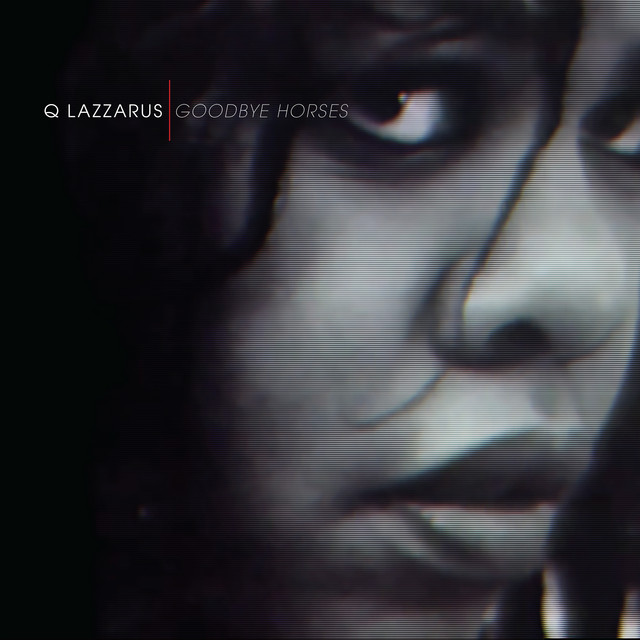 Cover art for Goodbye Horses (Demo 2) by Q Lazzarus