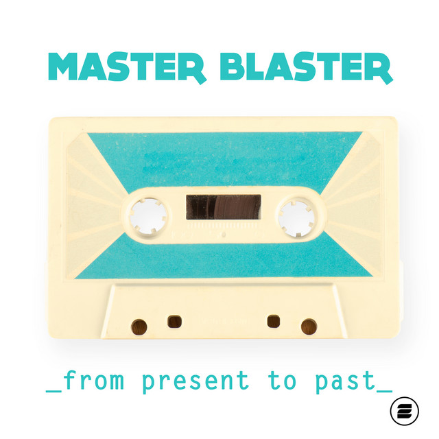 Master Blaster - Until the End
