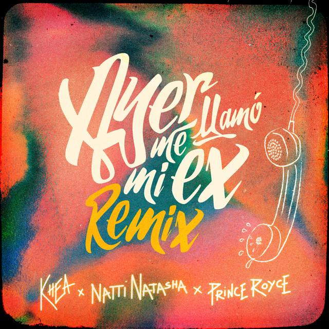 Ayer Me Llamó Mi Ex (Remix) album cover