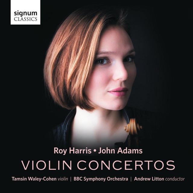 Roy Harris & John Adams: Violin Concertos