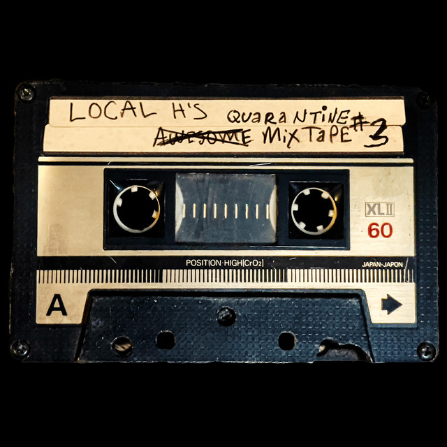 Album cover for Local H's Awesome Quarantine Mix-Tape #3 by Local H