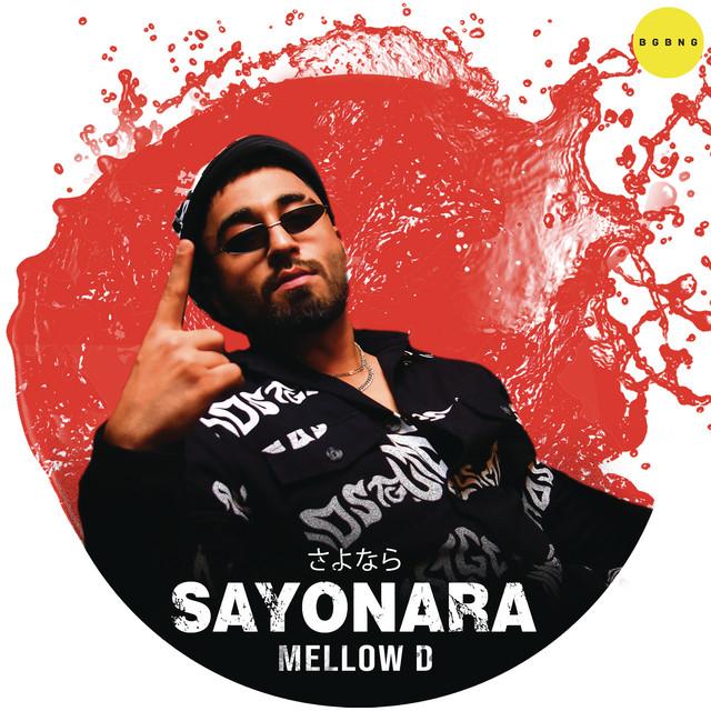Artwork for Sayonara by Mellow D