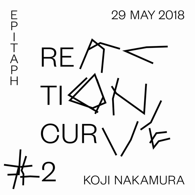 Reaction Curve #2 29 May. 2018
