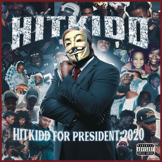Hitkidd For President: 2020