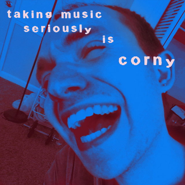 Taking Music Seriously Is Corny Image