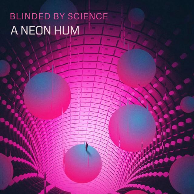 A Neon Hum