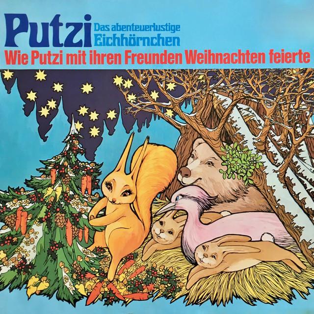 Folge 3: Wie Putzi mit ihren Freunden Weihnachten feierte Cover