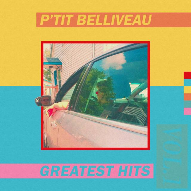 P'tit Belliveau – Greatest Hits Vol.1
