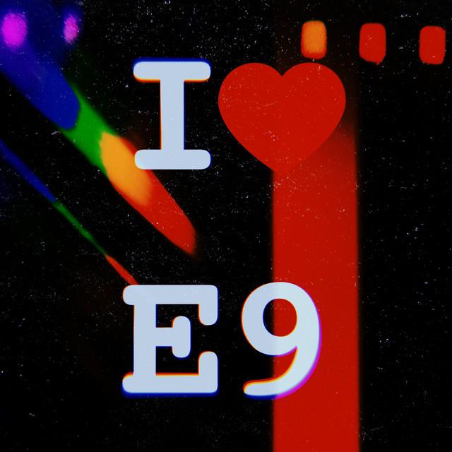 I Love E9