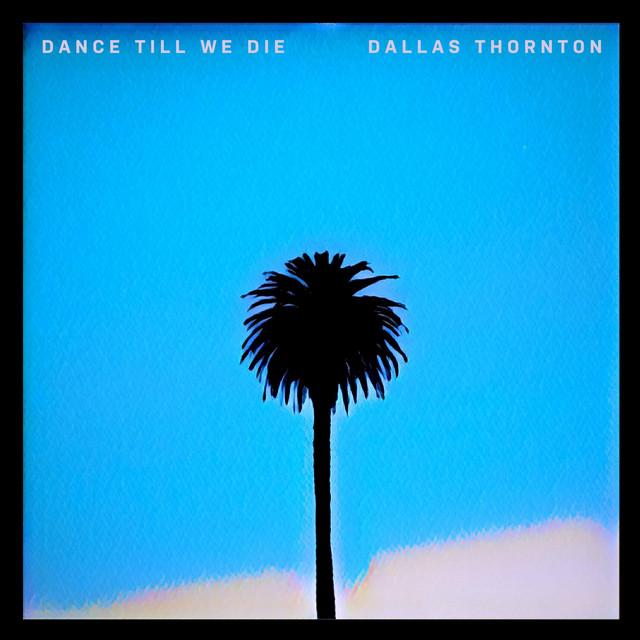 Dance Till We Die Image