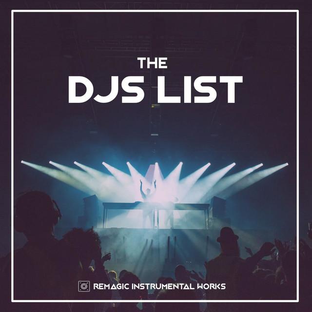 The DJs List