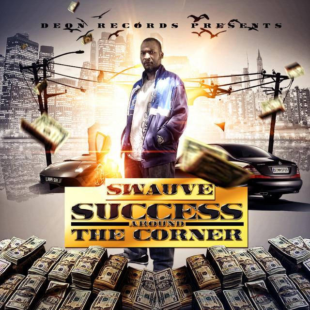 Success Around the Corner - Album by Swauve | Spotify