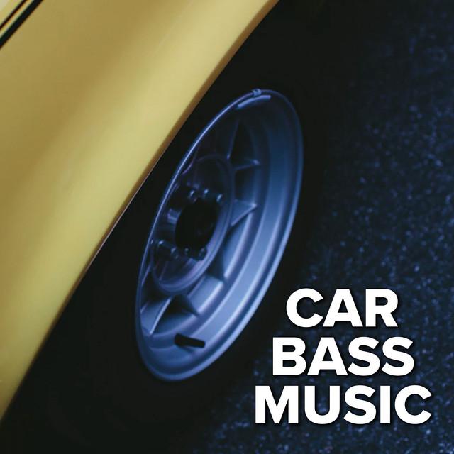 Car Bass Music