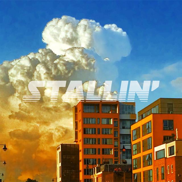 Stallin'