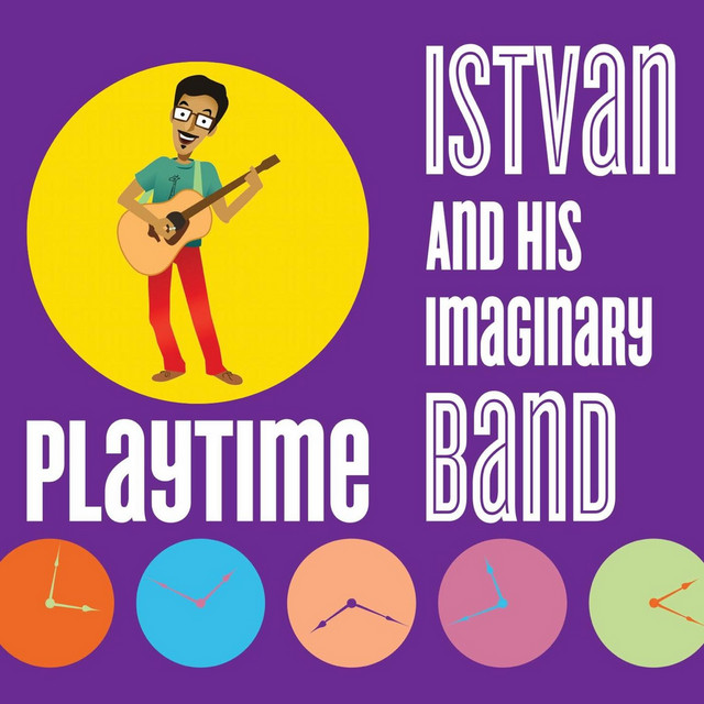 Playtime by Istvan & His Imaginary Band