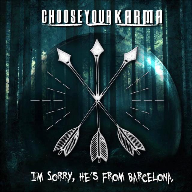 Choose Your Karma