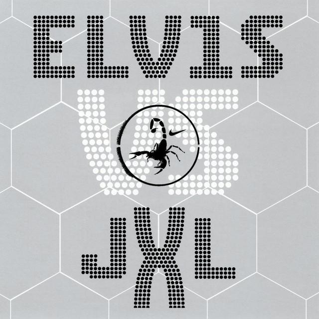 Elvis vs JXL A Little less conversation