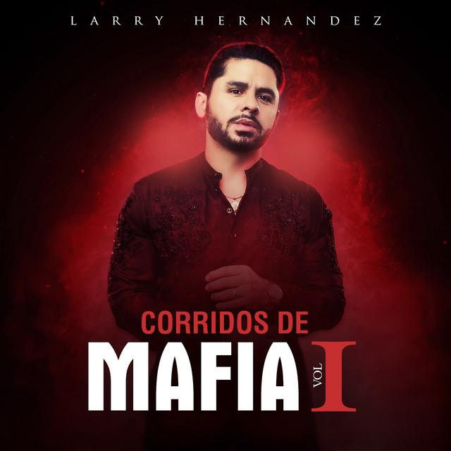 Corridos de Mafia - Vol. I