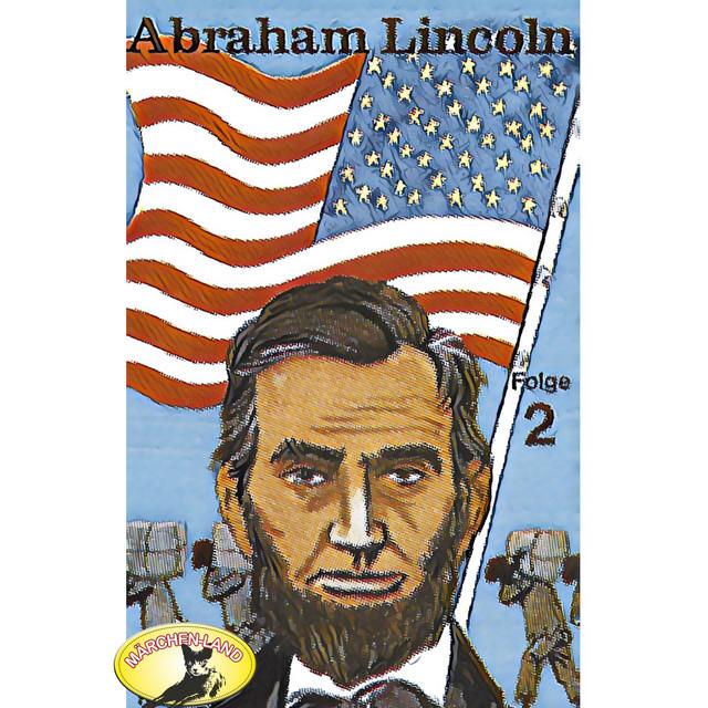 Abraham Lincoln, Folge 2 Cover