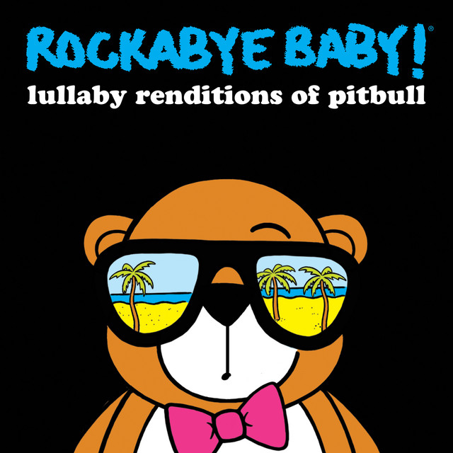 Album cover for Lullaby Renditions of Pitbull by Rockabye Baby!