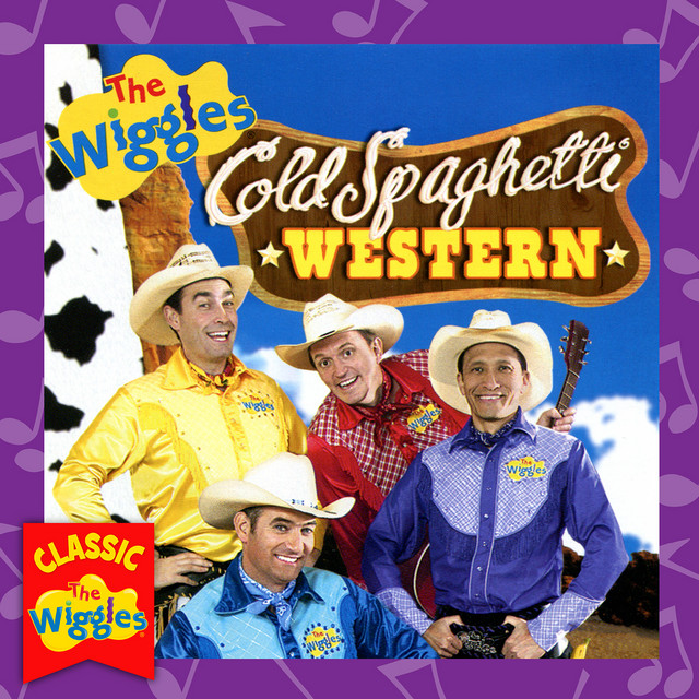 Cold Spaghetti Western (Classic Wiggles) by The Wiggles