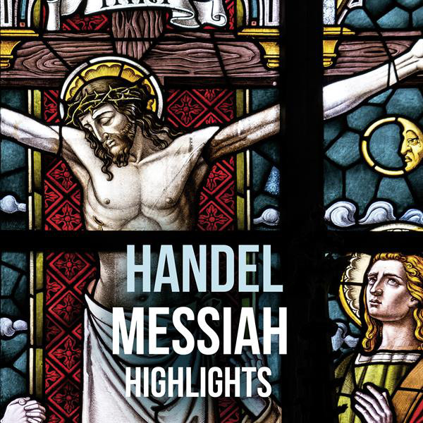 Album cover for Messiah (Highlights) by George Frideric Handel