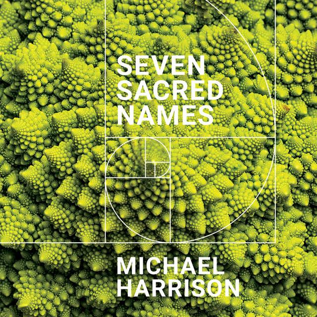 Michael Harrison: Seven Sacred Names