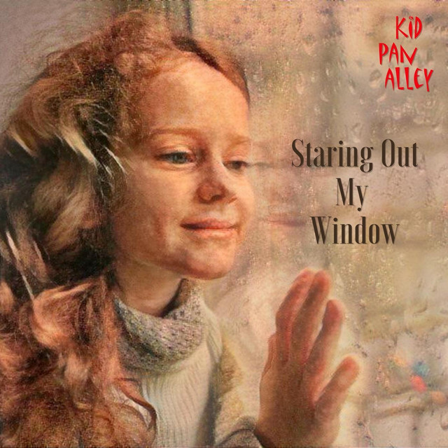 Staring out My Window by Kid Pan Alley
