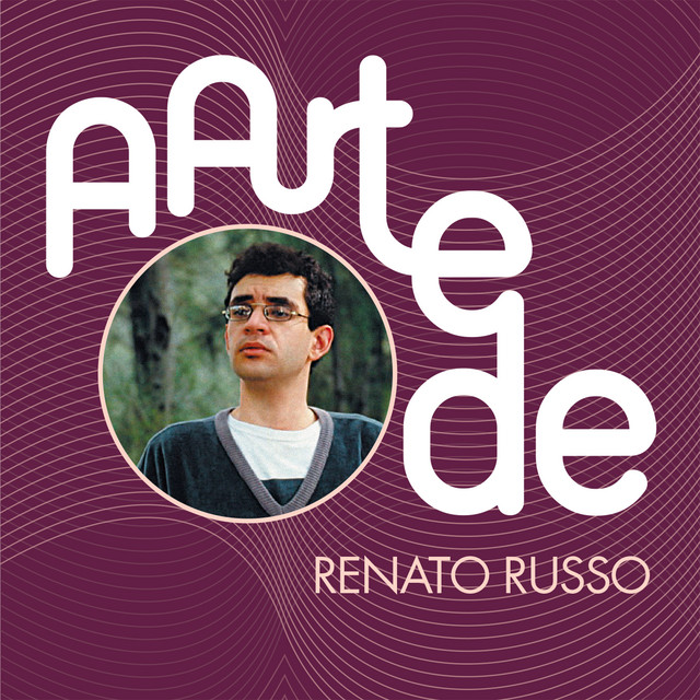 A Arte De Renato Russo