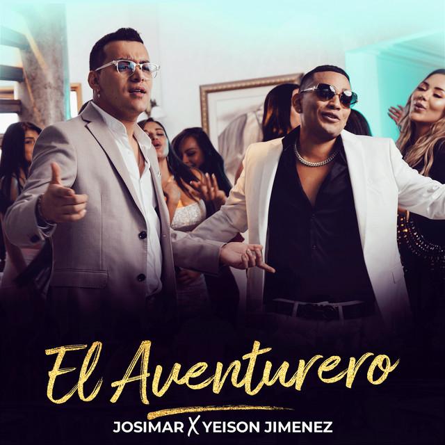 El Aventurero (with Yeison Jimenez) - El Aventurero (with Yeison Jimenez) - Salsa