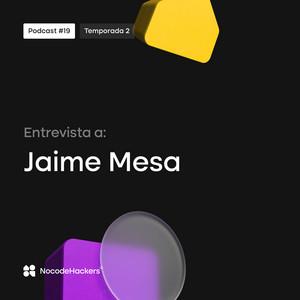 Nocodehackers #19 - Entrevista con Jaime Mesa, creador de la Ecommpills