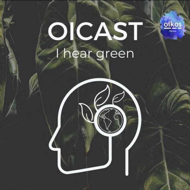 Oicast - I hear green