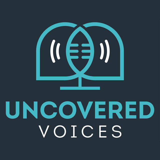 Uncovered Voices | Podcast on Spotify
