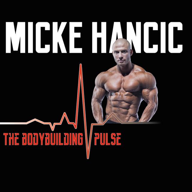 The Bodybuilding Pulse #4 / Micke Hancic