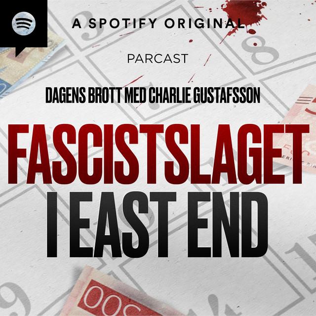 Charlie Gustafsson: Fascistslaget i East End