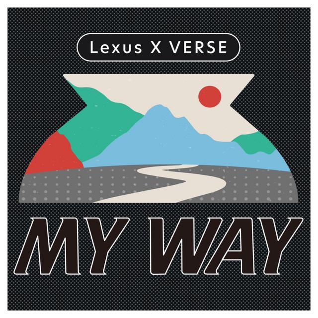 Lexus x VERSE|MY WAY | Lexus X VERSE