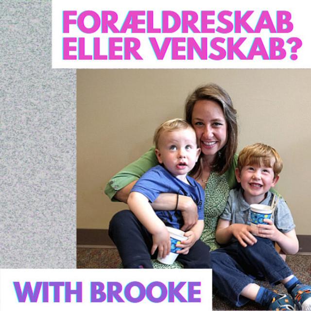 #13 Forældreskab Eller Venskab?   Parenthood or Friendship?