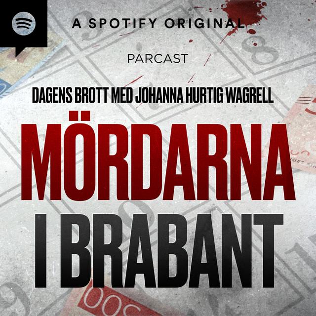 Johanna Hurtig Wagrell: Mördarna i Brabant