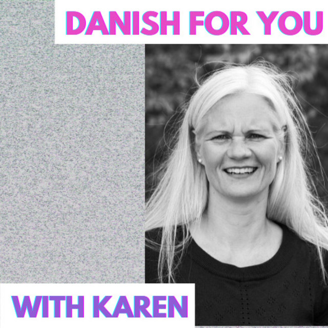#11 Danish For You with Karen Bahamondes