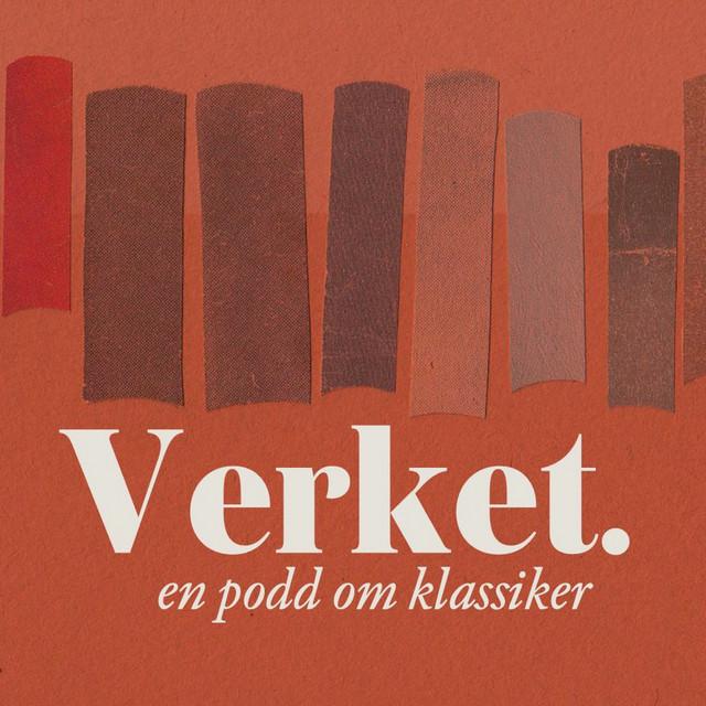 Premiär för Verket – en podd om klassiker!