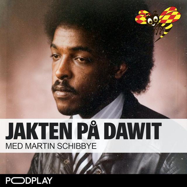 Jakten på Dawit - med Martin Schibbye