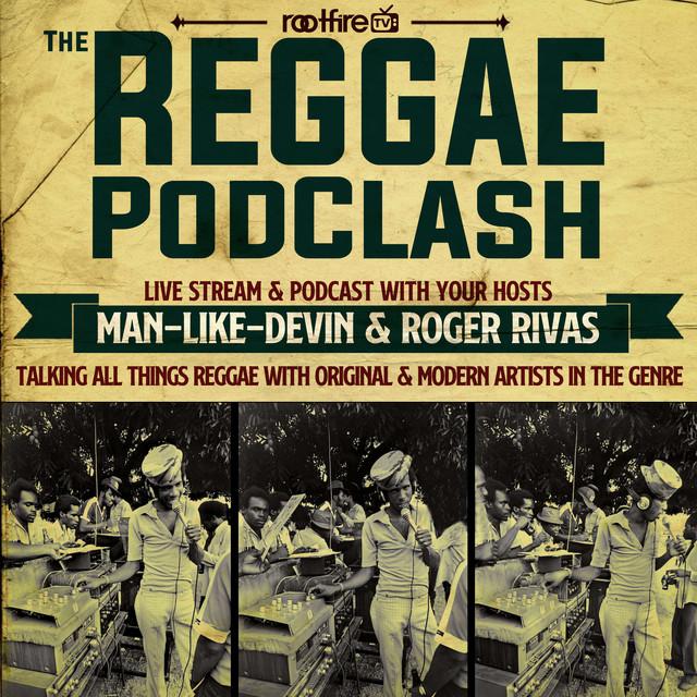 The Reggae PodClash: Episode #34 - Gentleman's Dub Club - 03/31/2021 Image