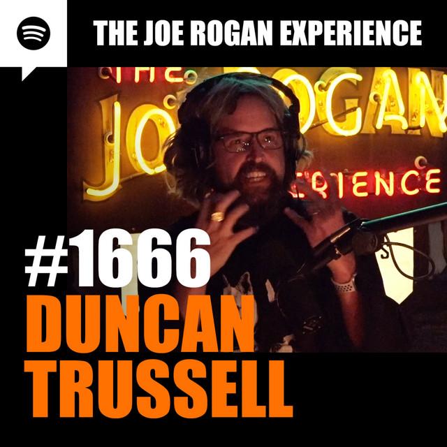 #1666 - Duncan Trussell