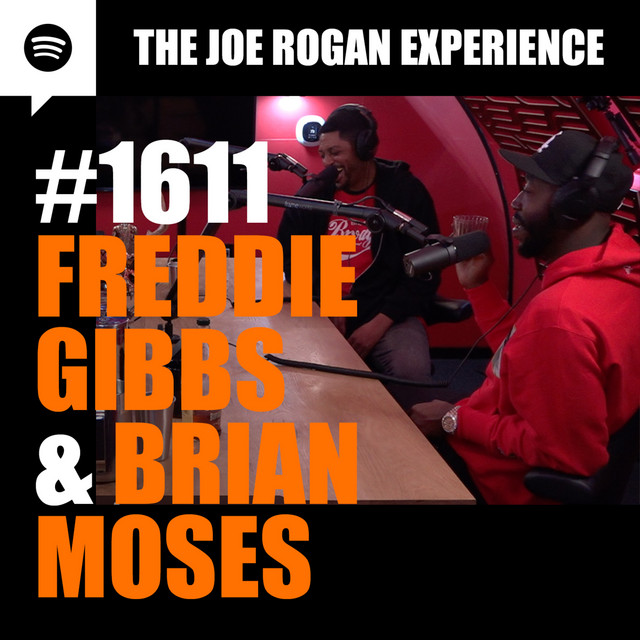 #1611 - Freddie Gibbs & Brian Moses