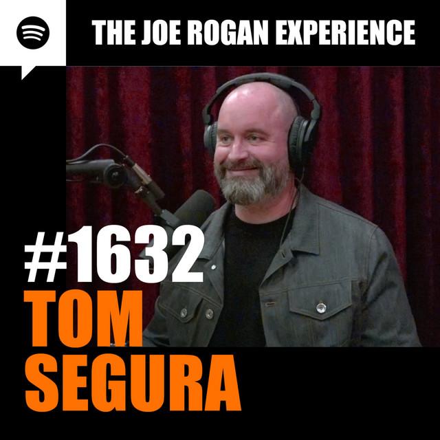 #1632 - Tom Segura