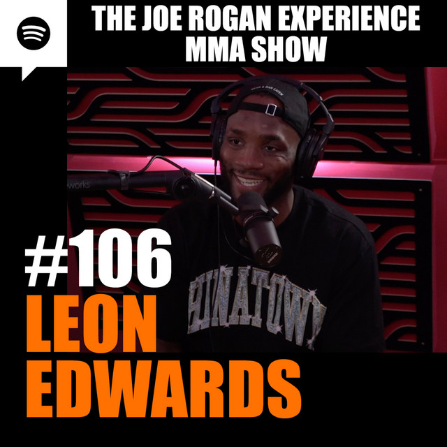 JRE MMA Show #106 with Leon Edwards