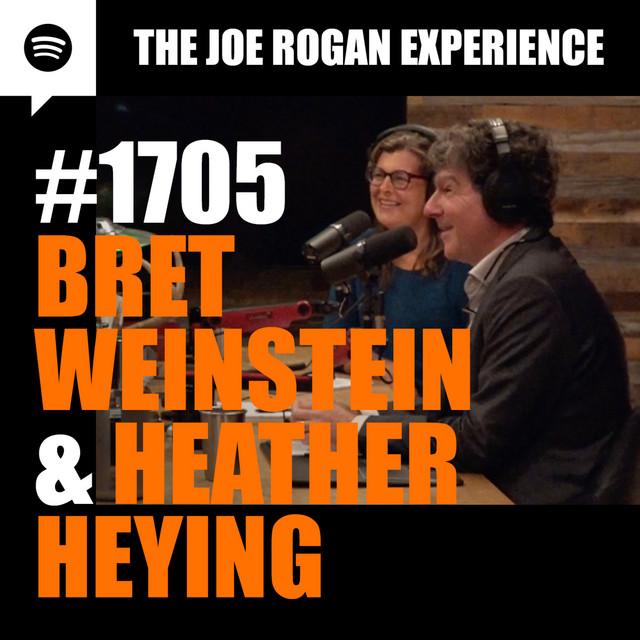#1705 - Bret Weinstein & Heather Heying