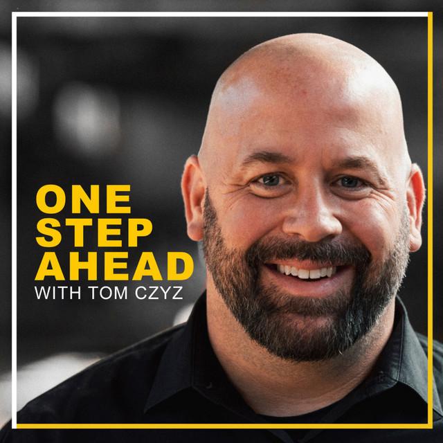 One Step Ahead with Tom Czyz